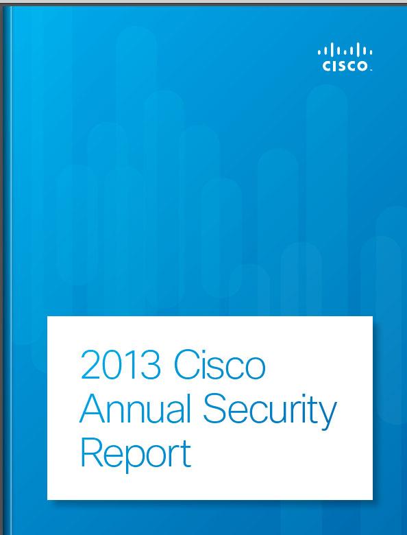 2013 Cisco Annual Security Report