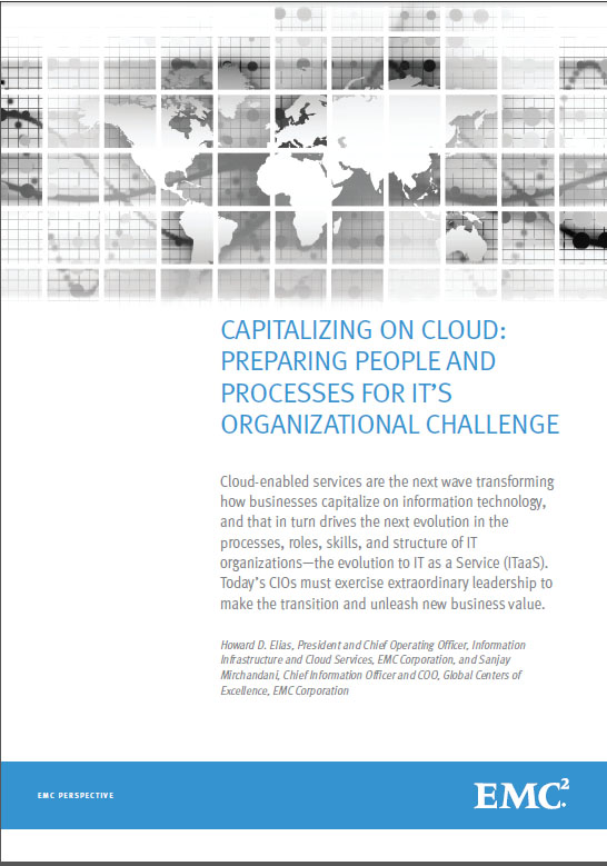 CAPITALIZING ON CLOUD: PREPARING PEOPLE AND PROCESSES FOR IT'S ORGANIZATIONAL CHALLENGE