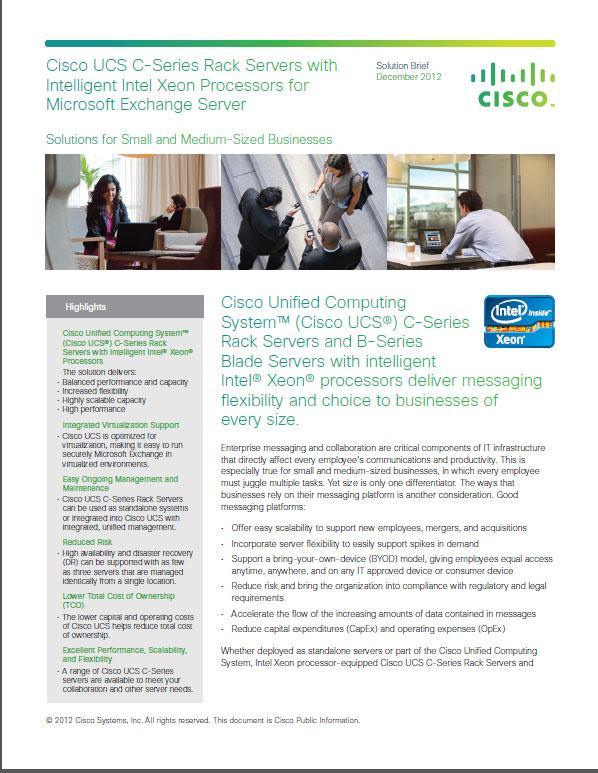 Cisco UCS C-Series Rack Servers with Intelligent Intel Xeon Processors for Microsoft Exchange Server