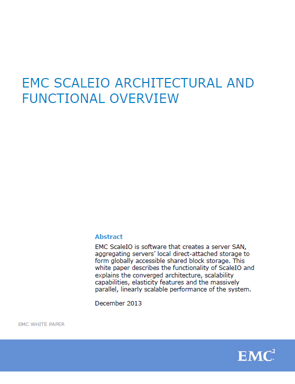 EMC ScaleIO Architectural and Functional Overview