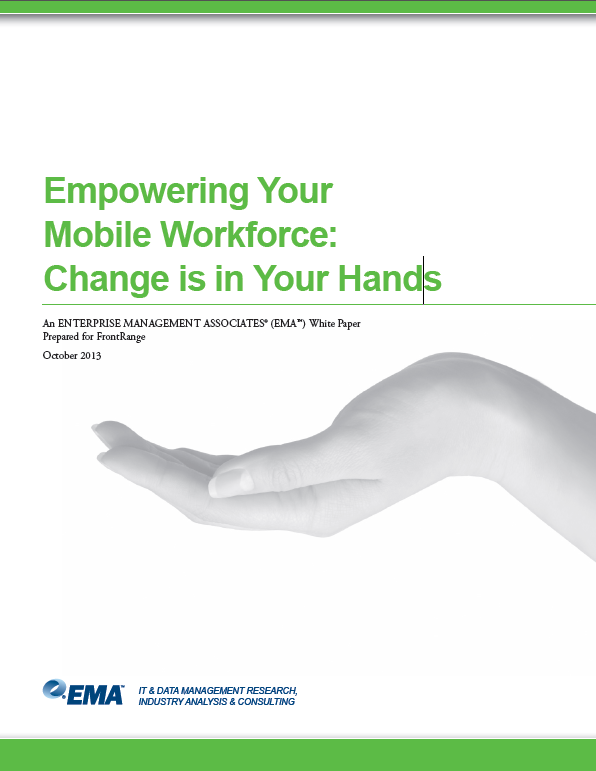 Empowering Your Mobile Workforce: Change is in Your Hands
