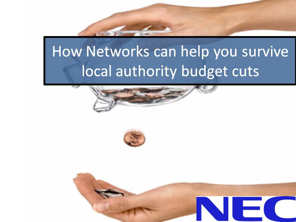 How Networks can help you survive local authority budget cuts
