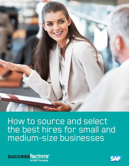 How to source and select the best hires for small and medium-size businesses