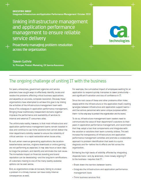 Linking Infrastructure Management and Application Performance Management to Ensure Reliable Service Delivery