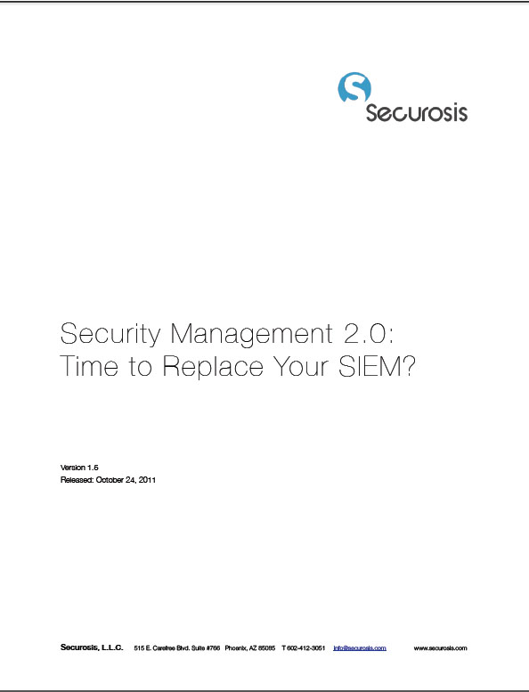 Security Management 2.0: Time to Replace Your SIEM?