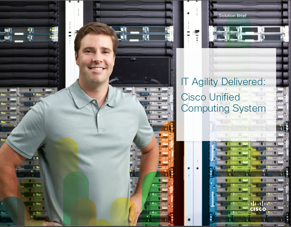 Solution Brief: Delivering IT Agility with the Cisco Unified Computing System