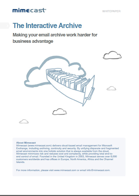 The Interactive Archive Making your email archive work harder for business advantage