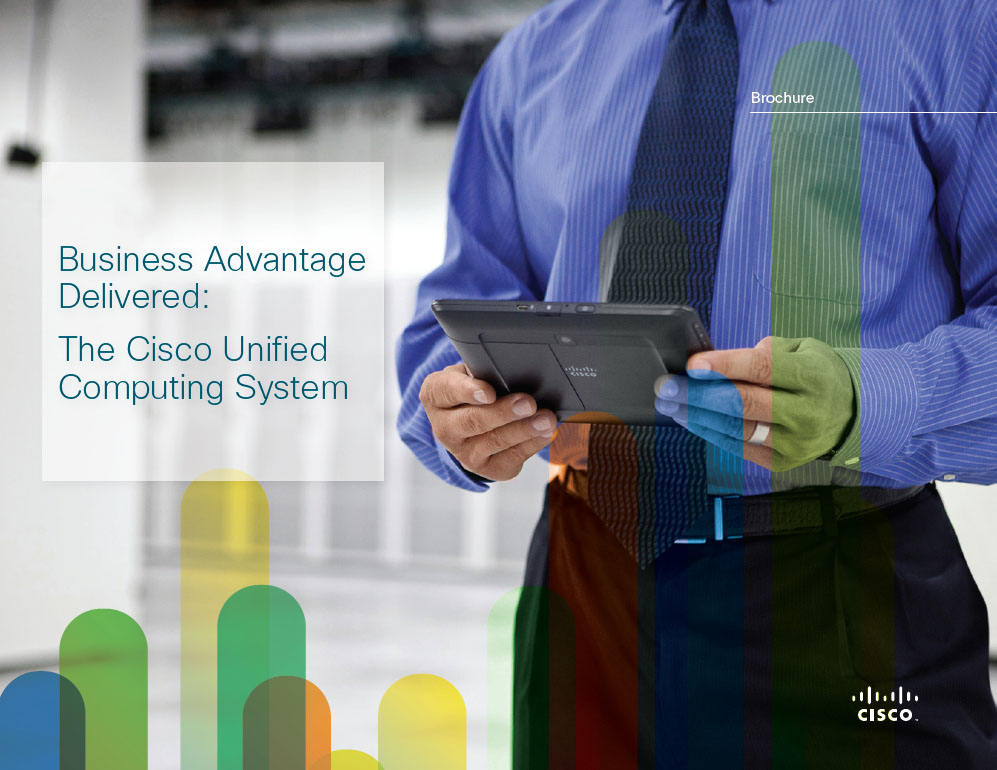Unified Computing: Flexibility, Agility & Efficiency for the Modern Data Center