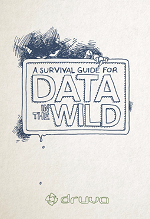 A Survival Guide for Data in the Wild