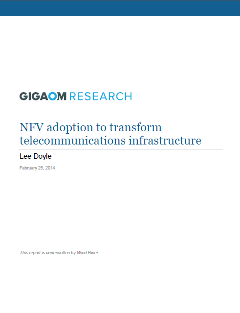NFV adoption to transform telecommunications infrastructure
