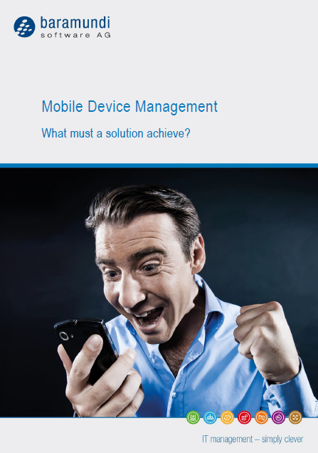 Mobile Device Management – What must a solution achieve?