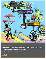 Project Management is Twisted and Tangled and Broken