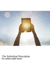 The Individual Enterprise: How mobility redefines business
