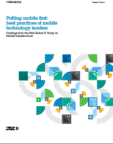 Putting mobile first: best practices of mobile technology leaders