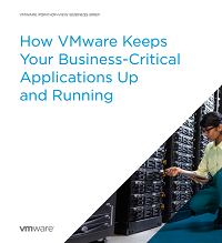 How VMware Keeps  Your Business-Critical  Applications Up  and Running