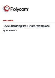 Revolutionizing the Future Workplace