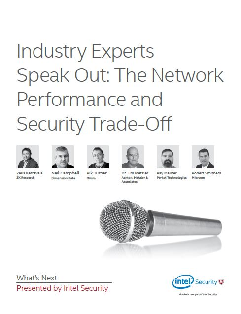 Industry Experts Speak Out: The Network Performance and Security Trade-Off