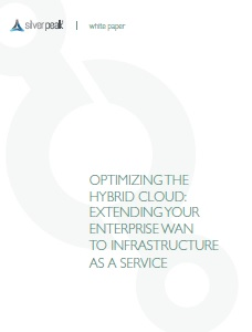 Optimizing the Hybrid Cloud: Extending your Enterprise WAN to Infrastructure as a Service