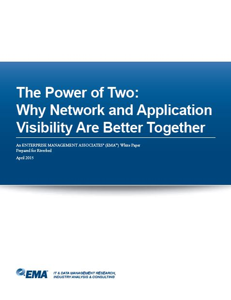 The Power of Two: Why Network and Application Visibility Are Better Together