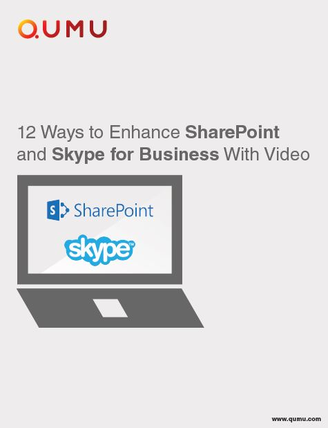 12 Ways to Enhance SharePoint and Skype for Business With Video
