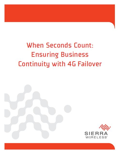 When Seconds Count: Ensuring Business Continuity with 4G Failover
