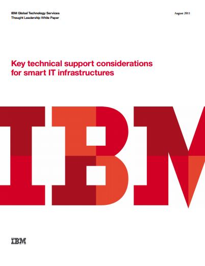 Key technical support considerations for smart IT infrastructures
