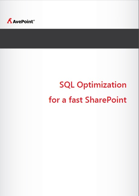 SQL Optimization for a fast SharePoint