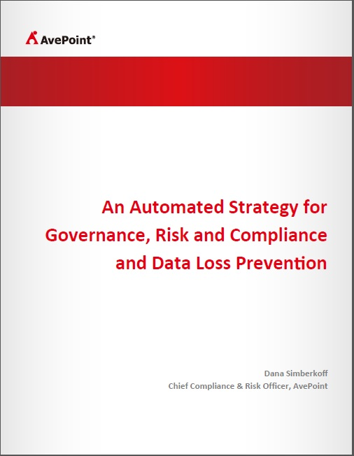 An Automated Strategy for Governance, Risk and Compliance and Data Loss Prevention
