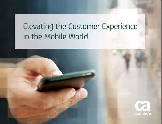 Elevating the Customer Experience in the Mobile World