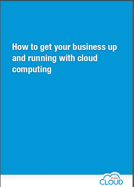 How to get your business up and running with cloud computing