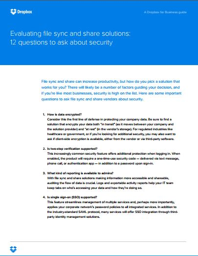 Evaluating file sync and share solutions:  12 questions to ask about security