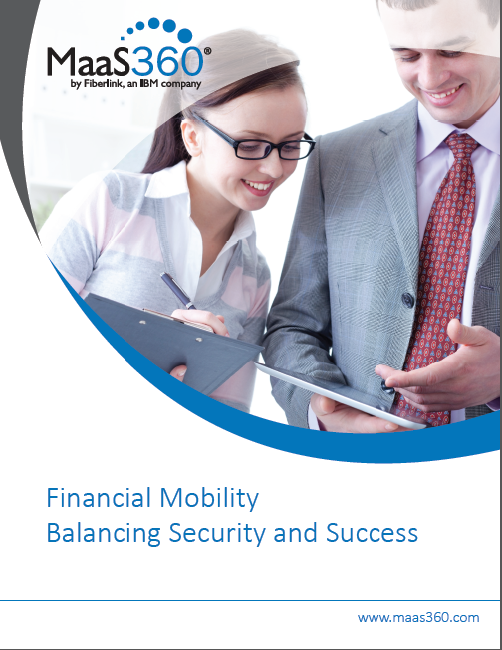 Mobile Device Management for Financial Services