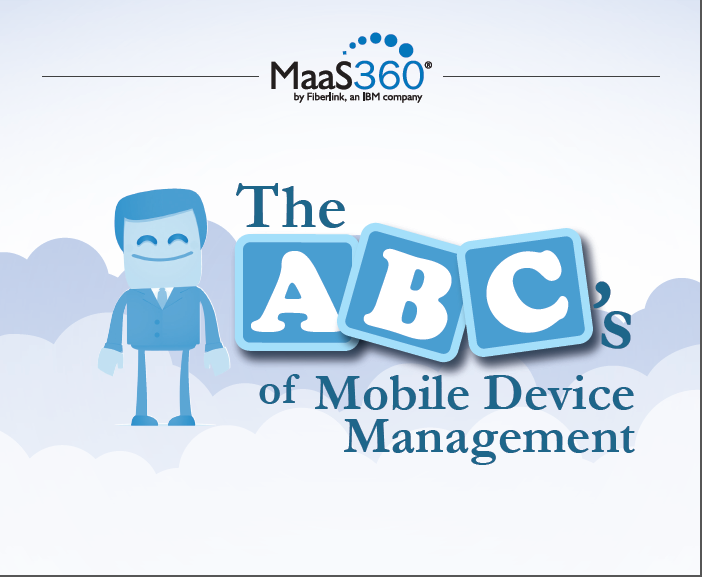 The ABC of Mobile Device Management