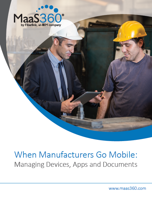 Mobile Device Management for Manufacturing