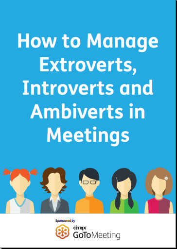 How to Manage Extroverts, Introverts and  Ambiverts in  Meetings