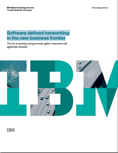 Software defined networking  in the new business frontier