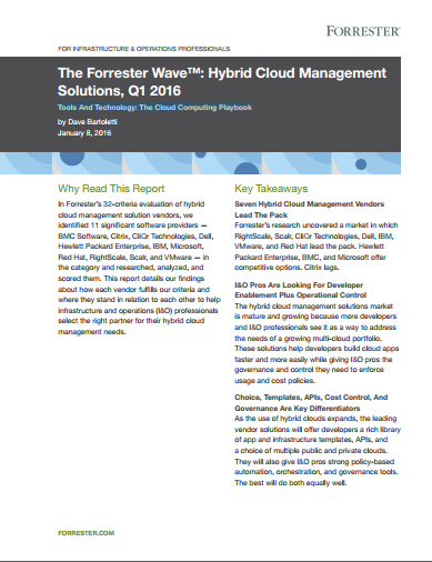 The Forrester Wave™: Hybrid Cloud Management  Solutions