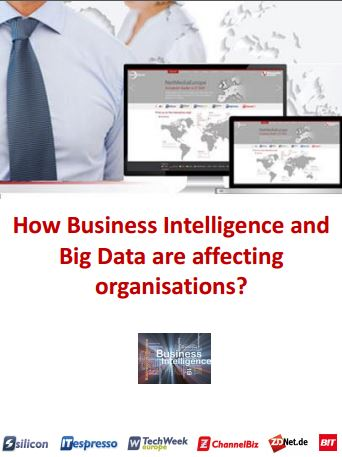 How Business Intelligence and Big Data are affecting organisations?