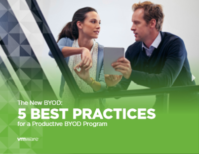 The New BYOD: 5 BEST PRACTICES  for a Productive BYOD Program