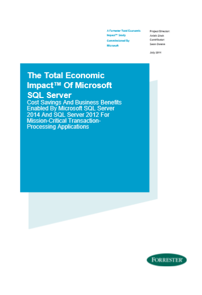 The Total Economic Impact™ Of Microsoft SQL Server