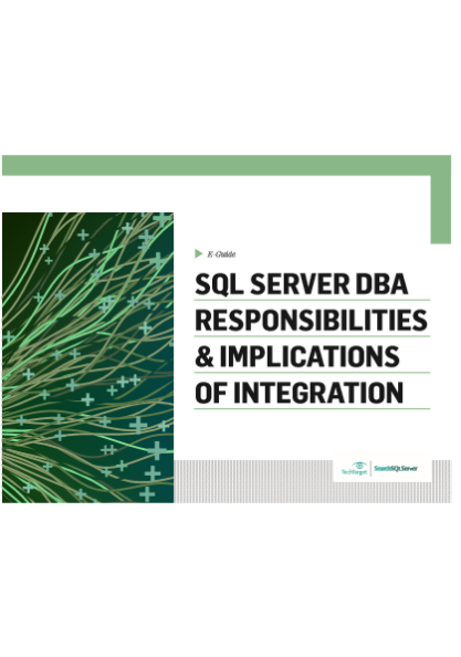SQL SERVER DBA RESPONSIBILITIES & IMPLICATIONS OF INTEGRATION