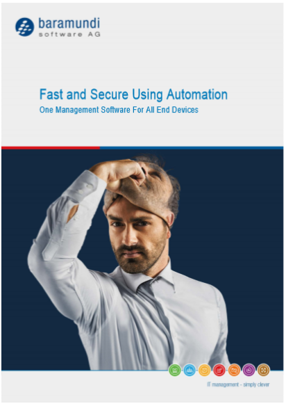 Fast and Secure Using Automation One Management Software For All End D evices