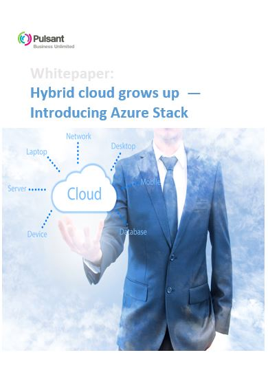 Hybrid cloud grows up  — Introducing Azure Stack