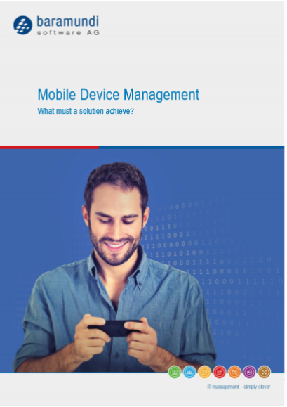 Mobile Device Management What must a solution achieve?