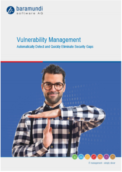 Vulnerability Management Automatically Detect and Quickly Eliminate Security Gaps