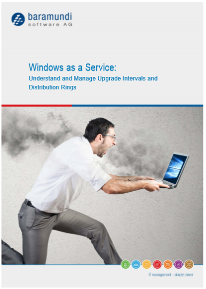 Windows as a Service: Understand and Manage Upgrade Intervals and Distribution Rings
