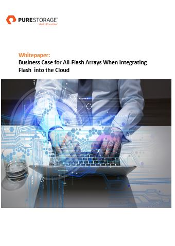 Business Case for All-Flash Arrays When Integrating Flash  into the Cloud