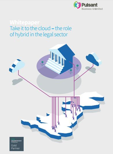 Take it to the cloud – the role of hybrid in the legal sector