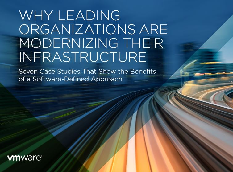 WHY LEADING ORGANIZATIONS ARE MODERNIZING THE INFRASTRUCTURE