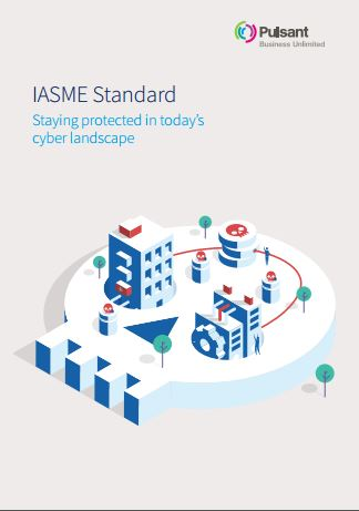 IASME Standard – Staying protected in today's cyber landscape